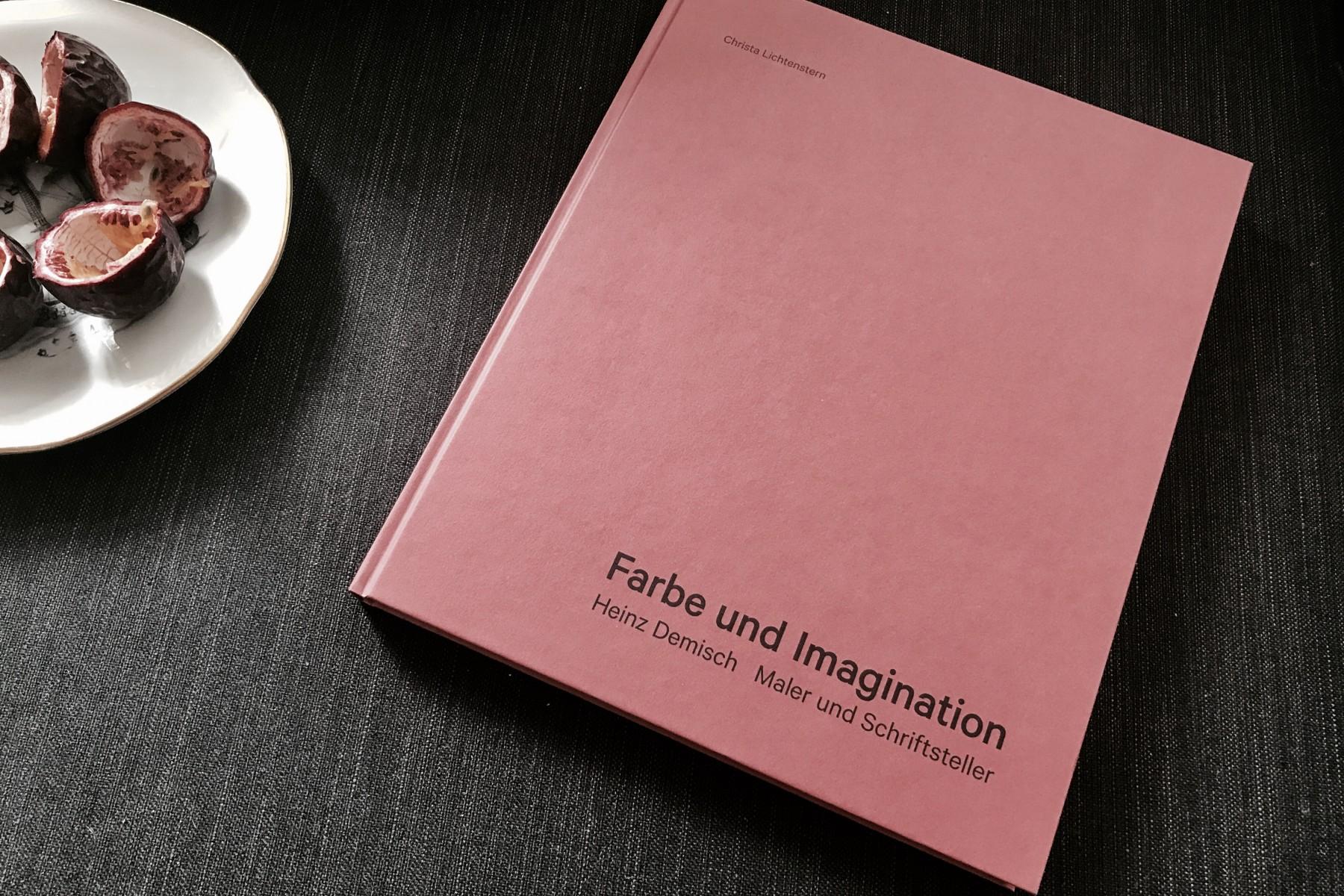 Farbe und Imagination. Heinz Demisch – Maler und Schriftsteller