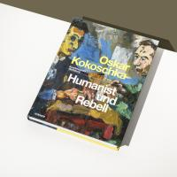 Oskar Kokoschka. Humanist and Rebel