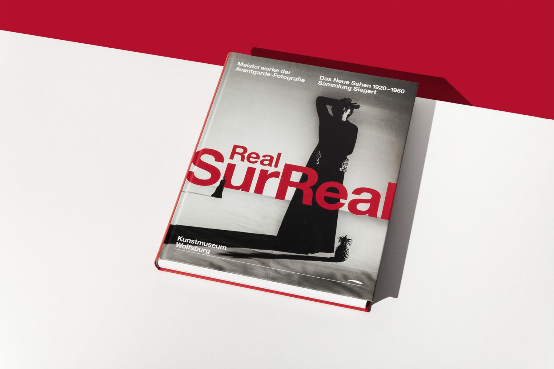 RealSurreal  Meisterwerke der Avantgarde-Fotografie. Das Neue Sehen 1920–1950. Sammlung Siegert